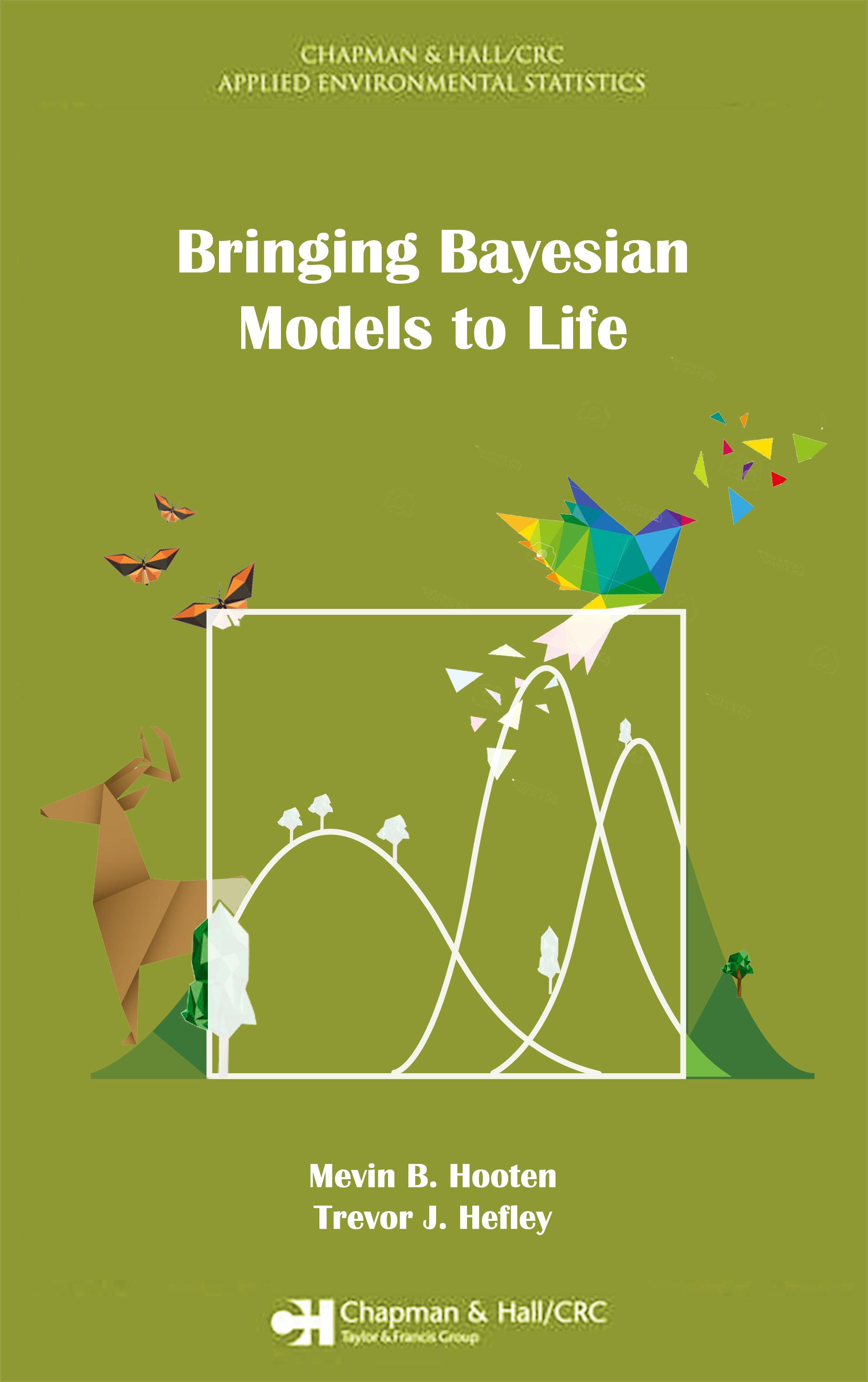 Bringing Bayesian Models to Life